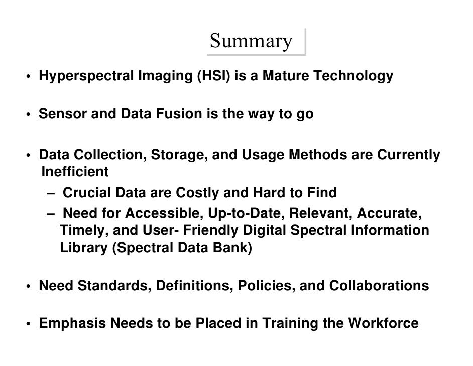 Multispectral Imaging Technology Summary Hyperspectral Imaging Hsi is a Mature Technology Sensor And