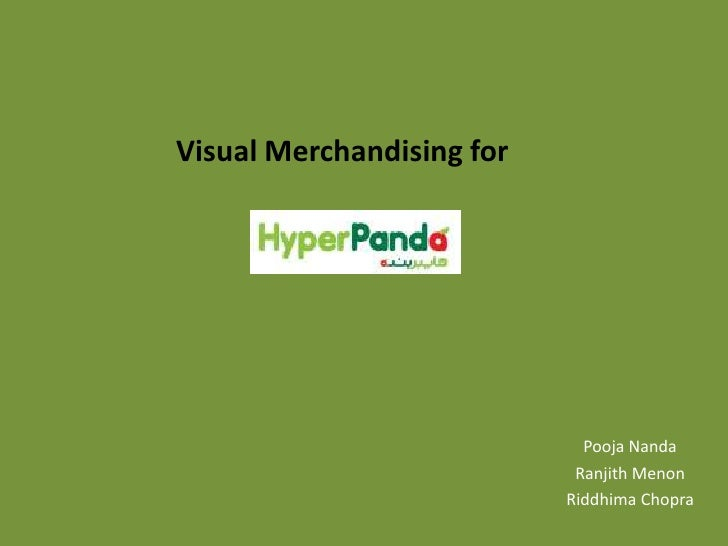 Visual Merchandising for<br />Pooja Nanda<br />RanjithMenon<br />Riddhima Chopra<br />