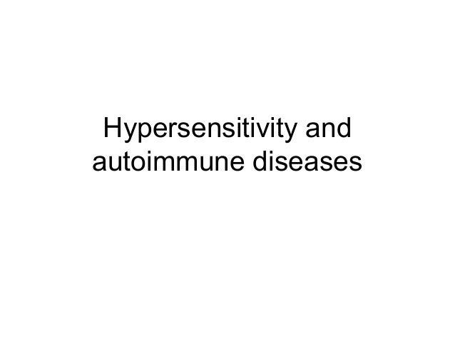 Hypersensitivity and autoimmune diseases