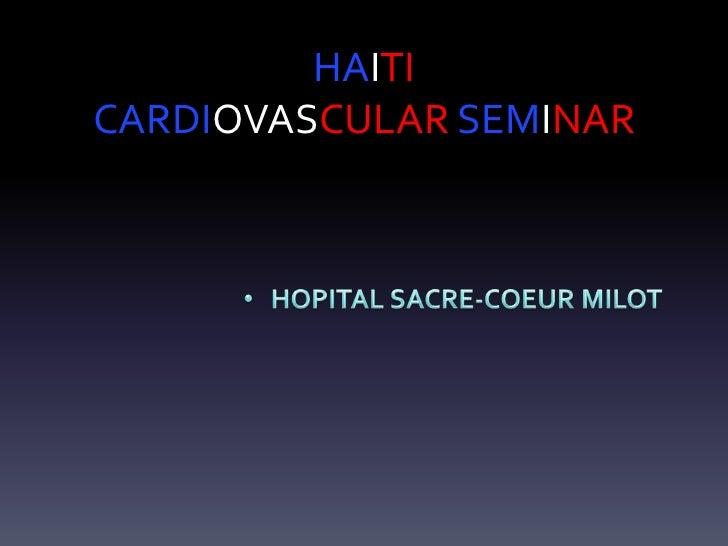 HAITICARDIOVASCULAR SEMINAR