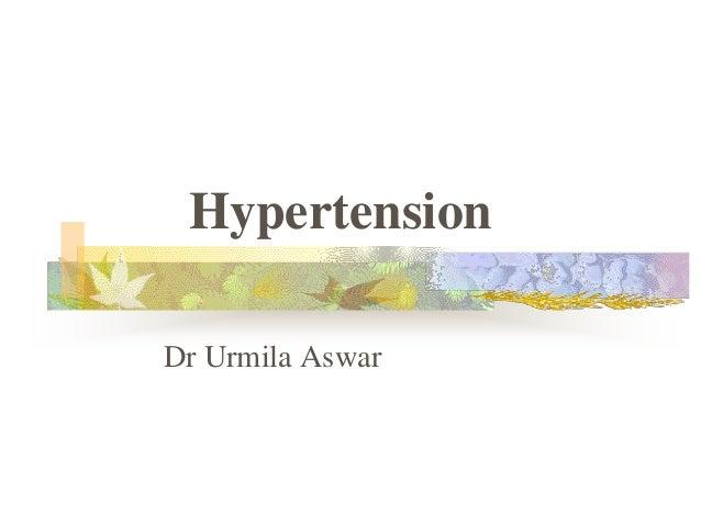 Hypertension Dr Urmila Aswar
