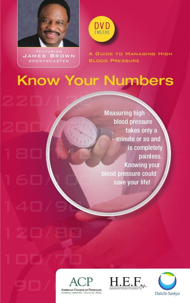 220/130 200/120 180/110 160/100 140/90 120/80 100/70 90/60 DVD INSIDE A Guide to Managing High Blood Pressure Know Your Nu...