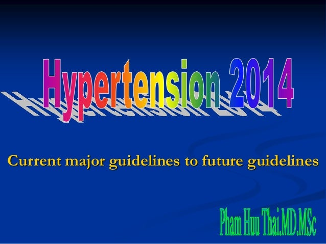 Current major guidelines to future guidelines