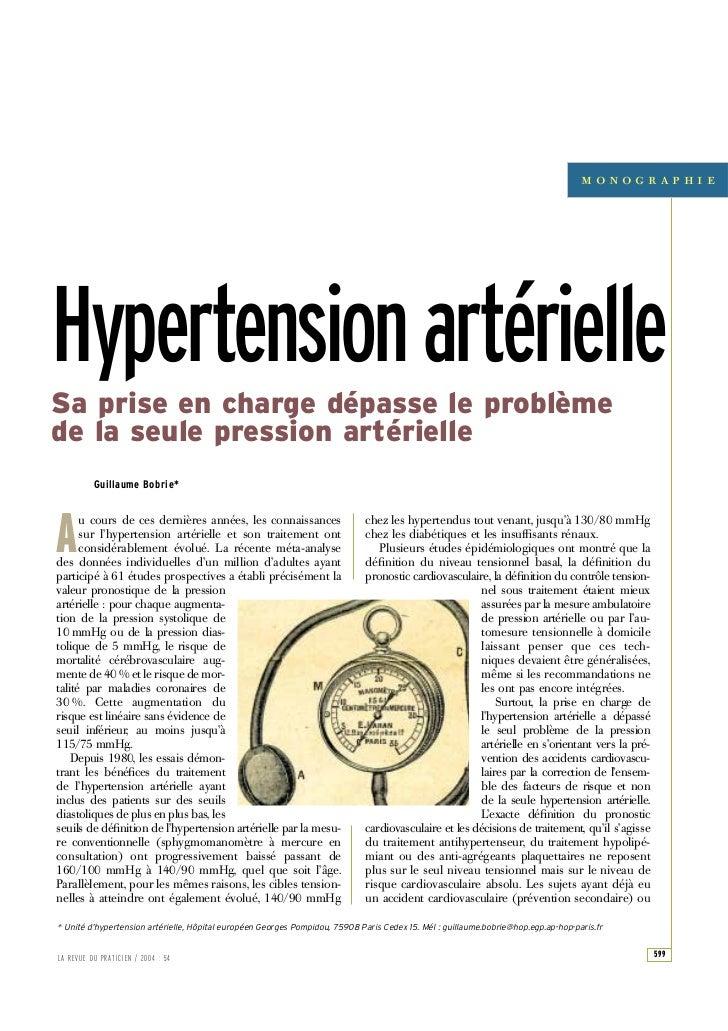 Hypertension artérielleSa prise en charge dépasse le problèmede la seule pression artérielle                Gui...