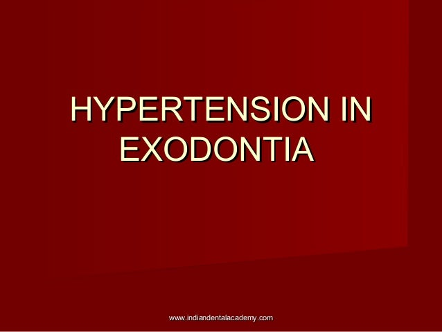 Hypertension in exodontia  (2) /certified fixed orthodontic courses by Indian dental academy
