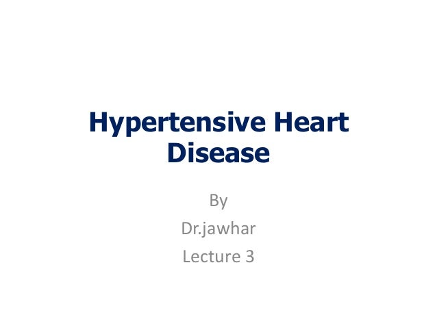Hypertensive hd, and cardiomyopathy 3
