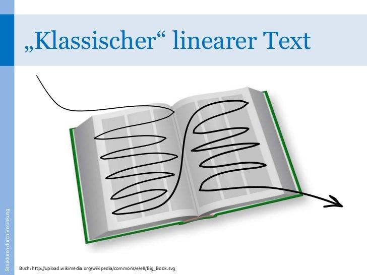 """Klassischer"" linearer TextStrukturen durch Verlinkung                              Buch: http://upload.wikimedia.org/wiki..."