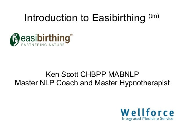 Hypnobirthing an  introduction to the easibirthing method