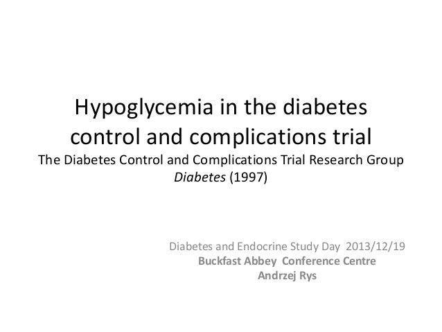 Hypoglycemia in the diabetes control and complications trial The Diabetes Control and Complications Trial Research Group D...