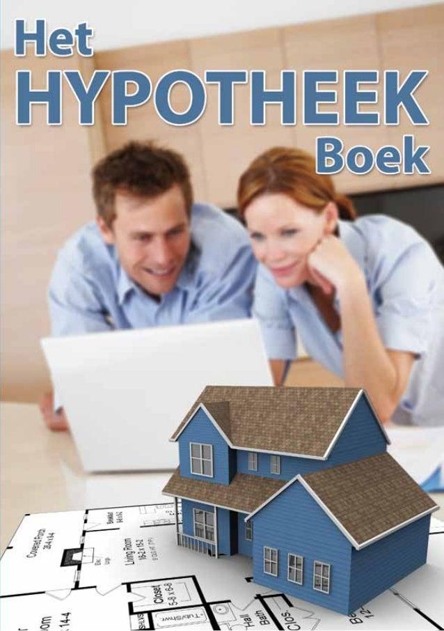 Hypotheek boek                Auteur: Stefan Rooyackers         in opdracht van www.hypotheek-portal.nl© 2010             ...