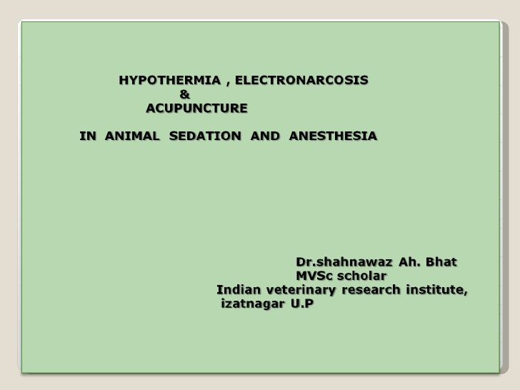 Hypothermic Anesthesia