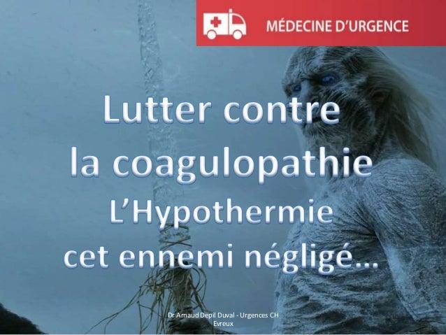 Dr Arnaud Depil Duval - Urgences CH Evreux