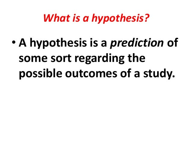 Define Research Hypothesis
