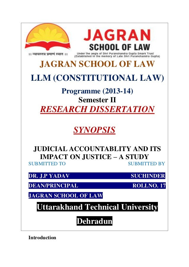 JAGRAN SCHOOL OF LAW LLM (CONSTITUTIONAL LAW) Programme (2013-14) Semester II RESEARCH DISSERTATION SYNOPSIS JUDICIAL ACCO...