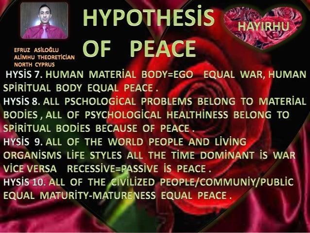 Hypothesi̇s  of  peace  7 10