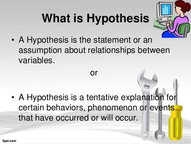 Hypothesis ?