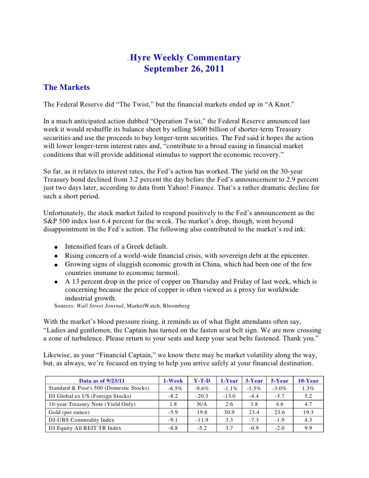""".Hyre Weekly Commentary<br />September 26, 2011<br />The Markets<br />The Federal Reserve did """"The Twist,"""" but the financ..."""