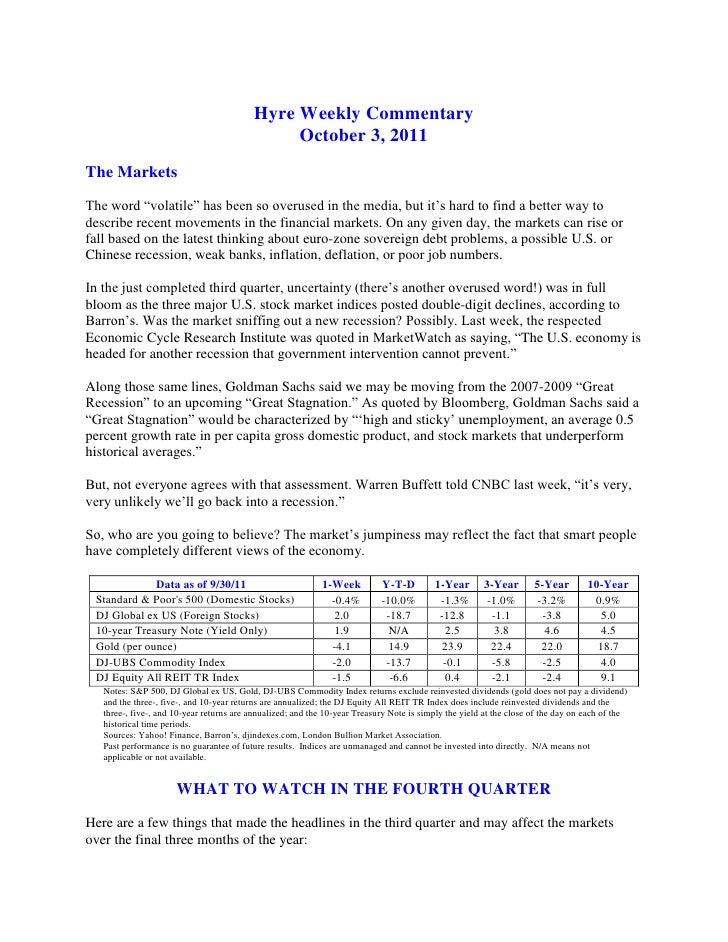 """Hyre Weekly Commentary<br />October 3, 2011<br />The Markets<br />The word """"volatile"""" has been so overused in the media, b..."""