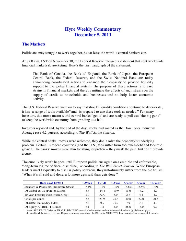 Hyre Weekly Commentary                                              December 5, 2011The MarketsPoliticians may struggle to...