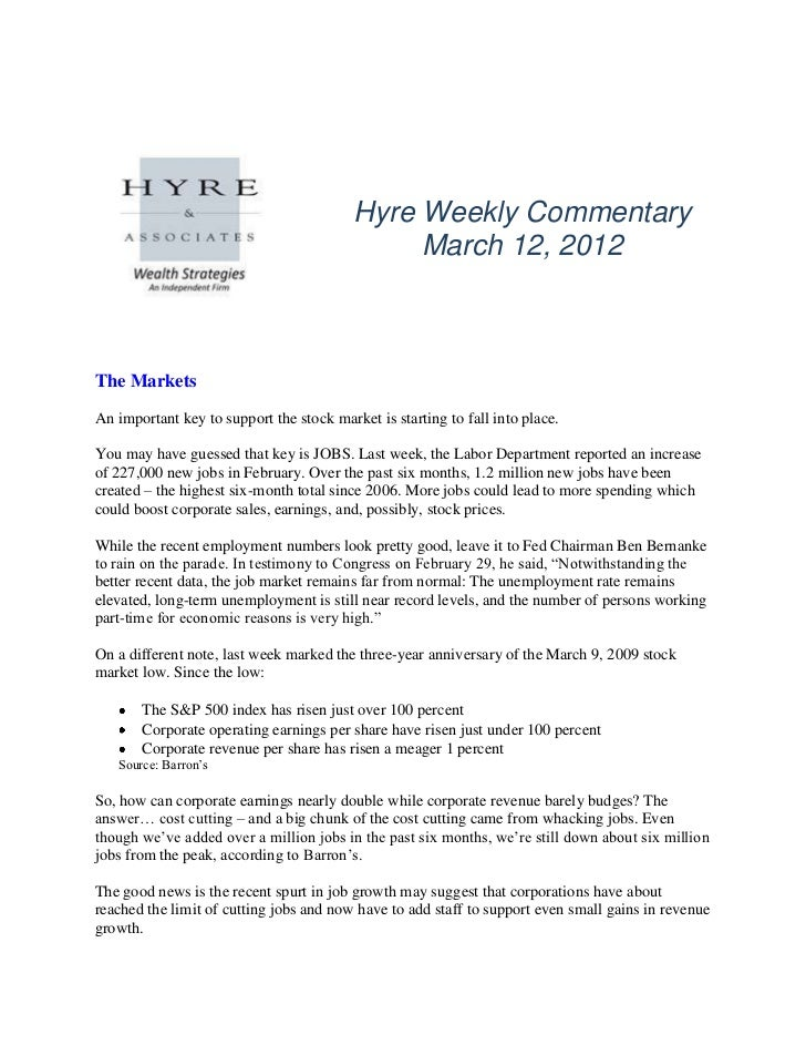 Hyre Weekly Commentary                                               March 12, 2012The MarketsAn important key to support ...