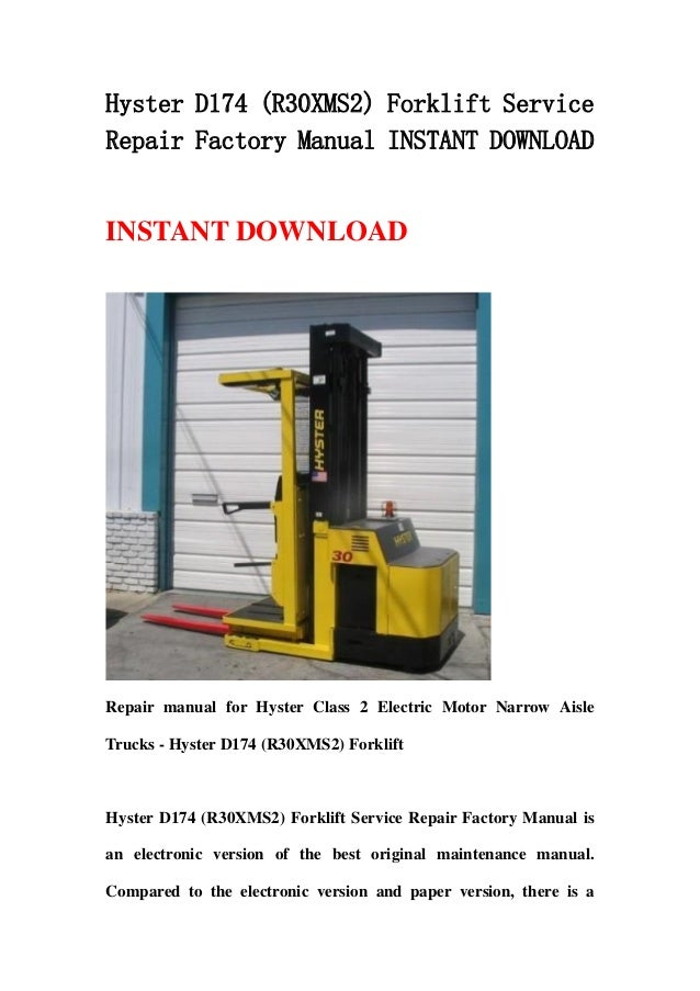hyster d174 r30 xms2 forklift service repair factory. Black Bedroom Furniture Sets. Home Design Ideas