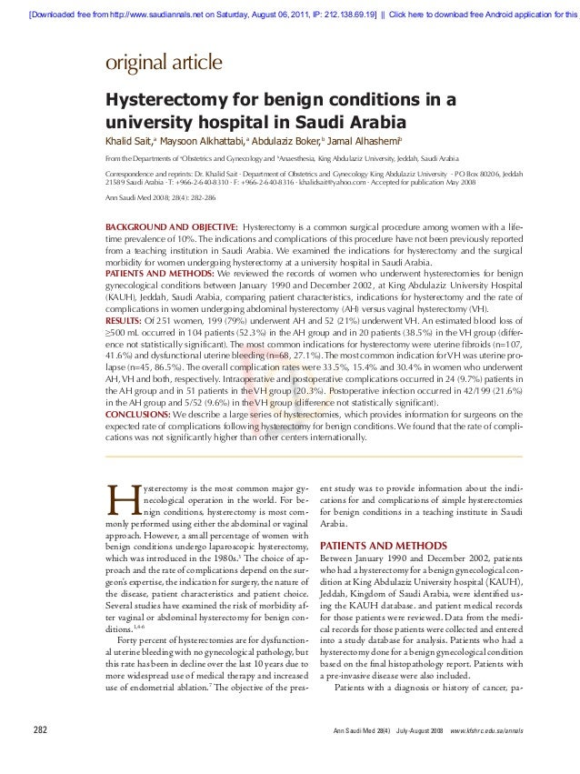 original article Ann Saudi Med 28(4) July-August 2008 www.kfshrc.edu.sa/annals282 BACKGROUND AND OBJECTIVE: Hysterectomy...