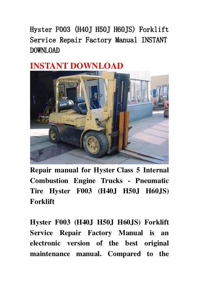 Hyster F003  H40 J H50j H60js  Forklift Service Repair