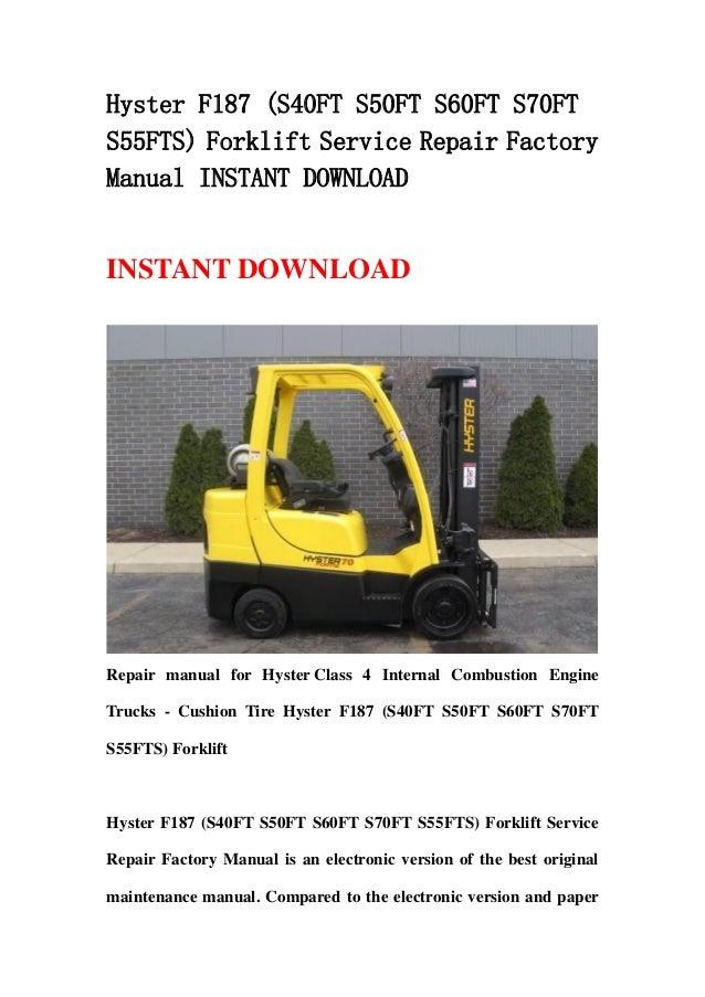 Hyster F187  S40 Ft S50ft S60ft S70ft S55fts  Forklift