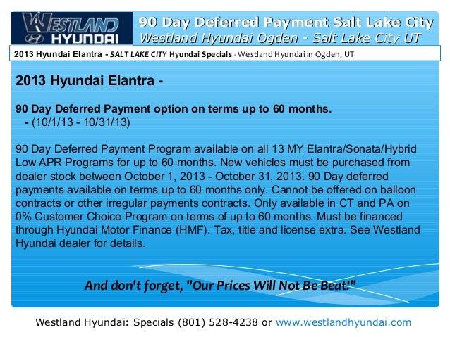 Hyundai 90 Day Deferred Payment Salt Lake City l 2013 Elantra - UTAH