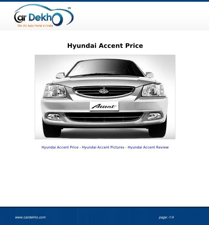 Hyundai Accent Price             Hyundai Accent Price - Hyundai Accent Pictures - Hyundai Accent Reviewwww.cardekho.com   ...