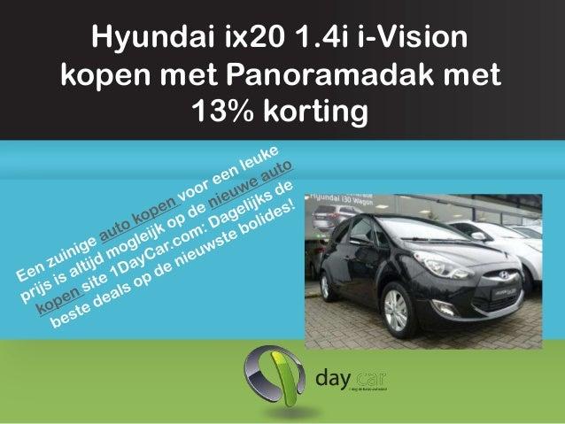 Hyundai ix20 1.4i i-Visionkopen met Panoramadak met       13% korting