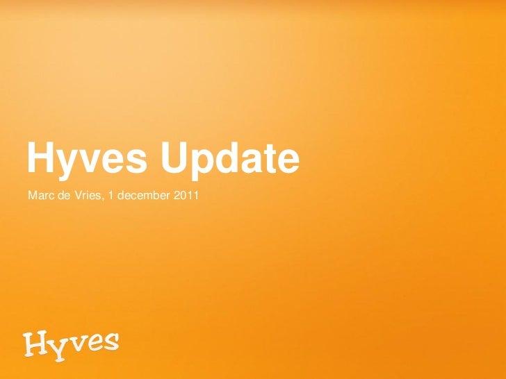 Hyves UpdateMarc de Vries, 1 december 2011