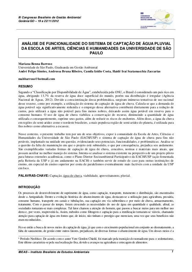 ANÁLISE DE FUNCIONALIDADE DO SISTEMA DE CAPTAÇÃO DE ÁGUA PLUVIAL DA ESCOLA DE ARTES, CIÊNCIAS E HUMANIDADES DA UNIVERSIDADE DE SÃO PAULO