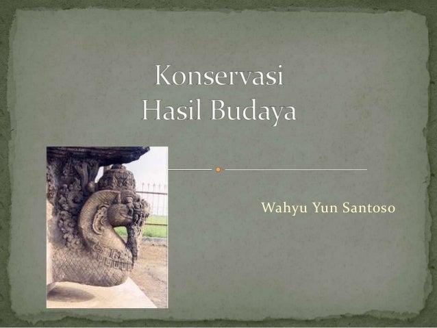 I. konservasi cagar budaya 0813