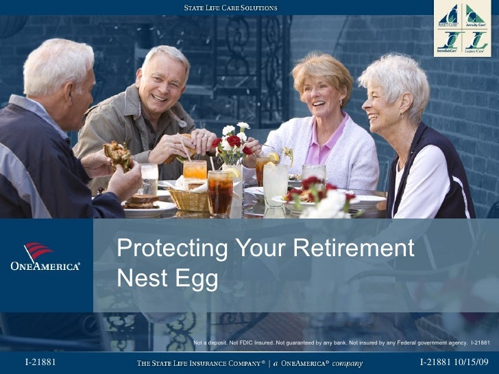 Protecting Your Retirement          Nest Egg                Not a deposit. Not FDIC Insured. Not guaranteed by any bank. N...