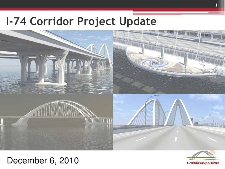 I-74 Corridor Project Update - Iowa Department of Transportation