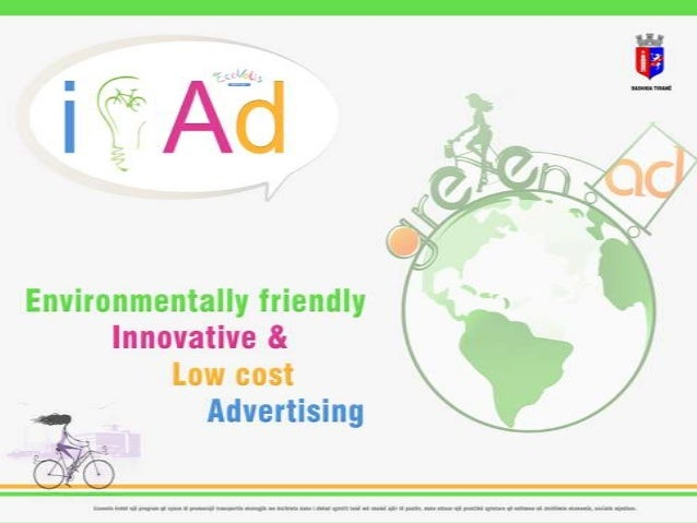 Advantages of i|Ad  Low cost per thousand impressions  Environmentally friendly advertising  Innovative and eye-catching  ...