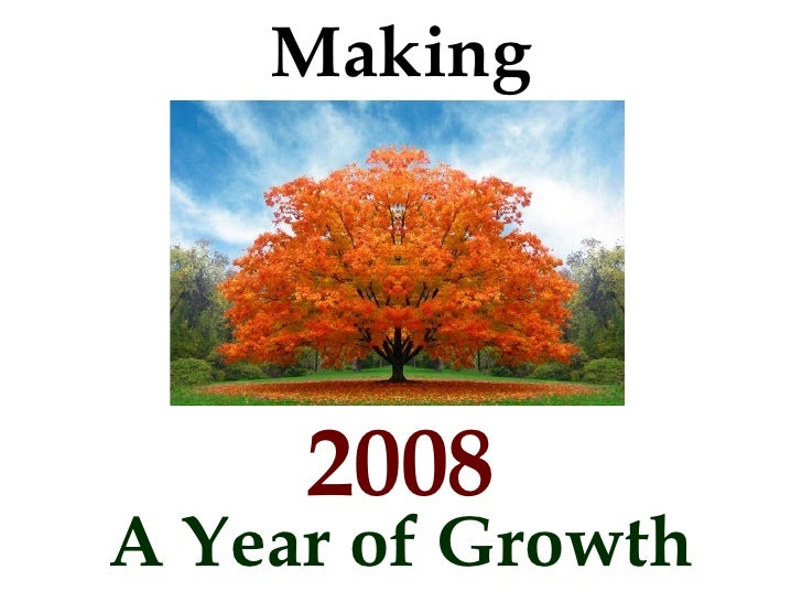 Making 2008 A Year of Growth