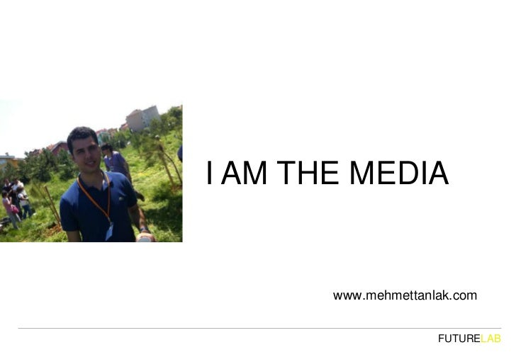 I am-the-media-www.mehmettanlak.com