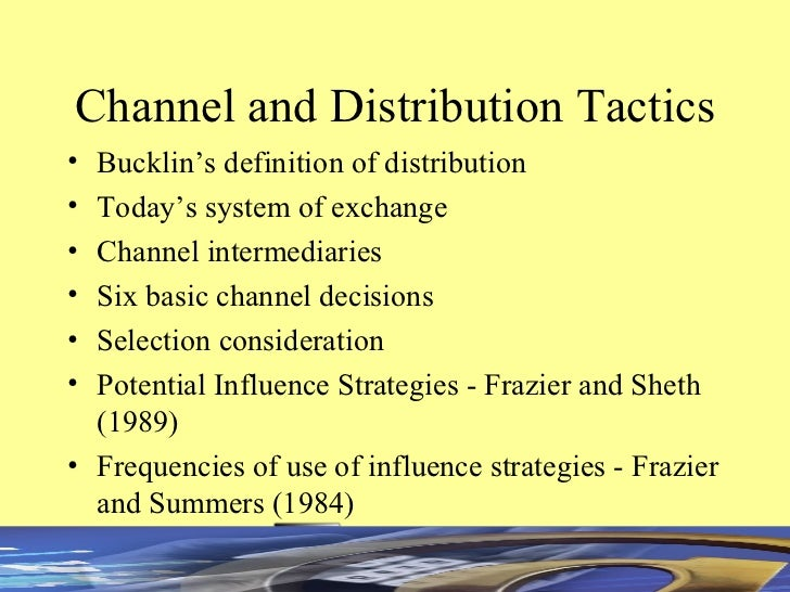channel and distribution tactics  tomar