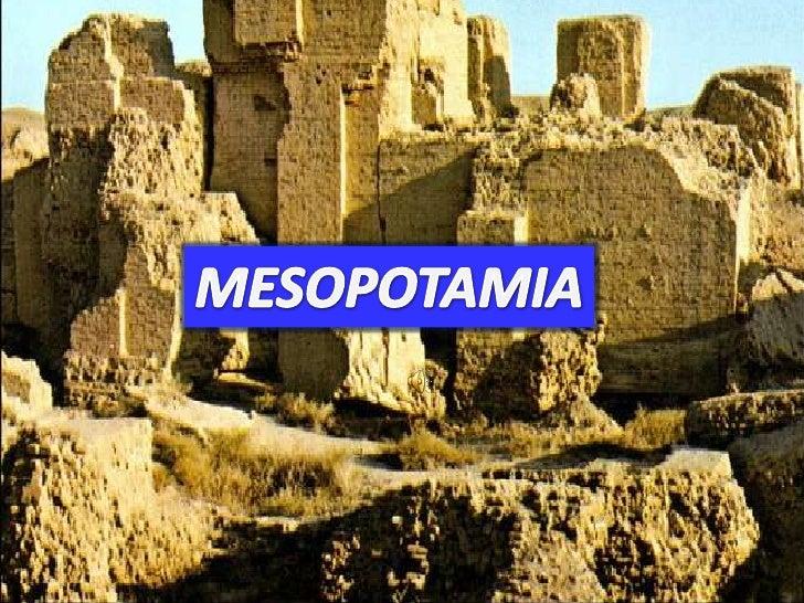 MESOPOTAMIA<br />