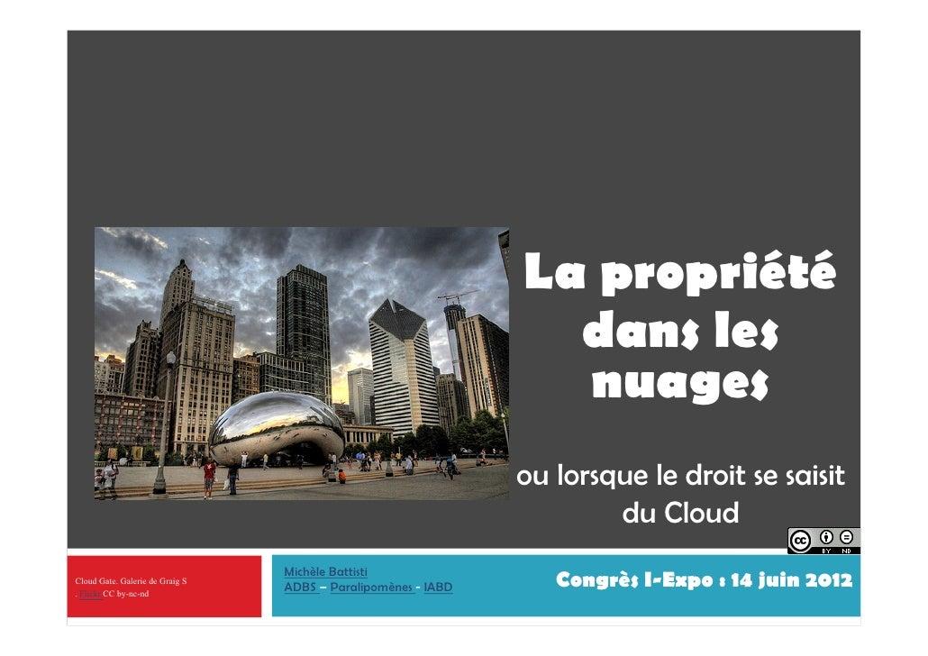 La propriété dans les nuages ou lorsque le droit se saisit du Cloud