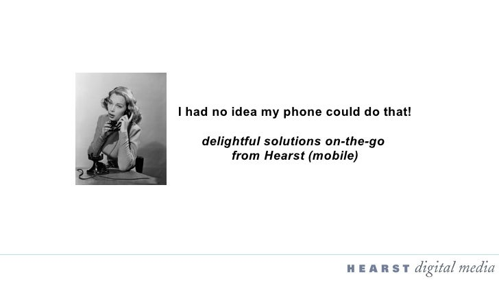 I had no idea my phone could do that! delightful solutions on-the-go  from Hearst (mobile)
