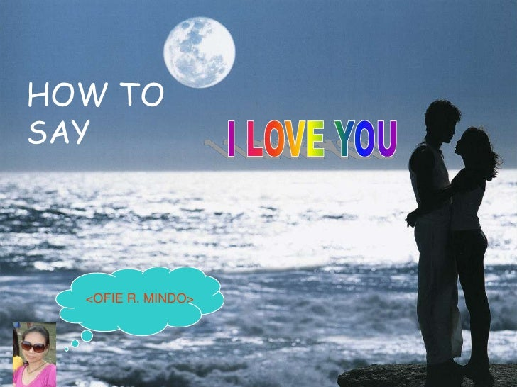 HOW TO SAY       <OFIE R. MINDO>