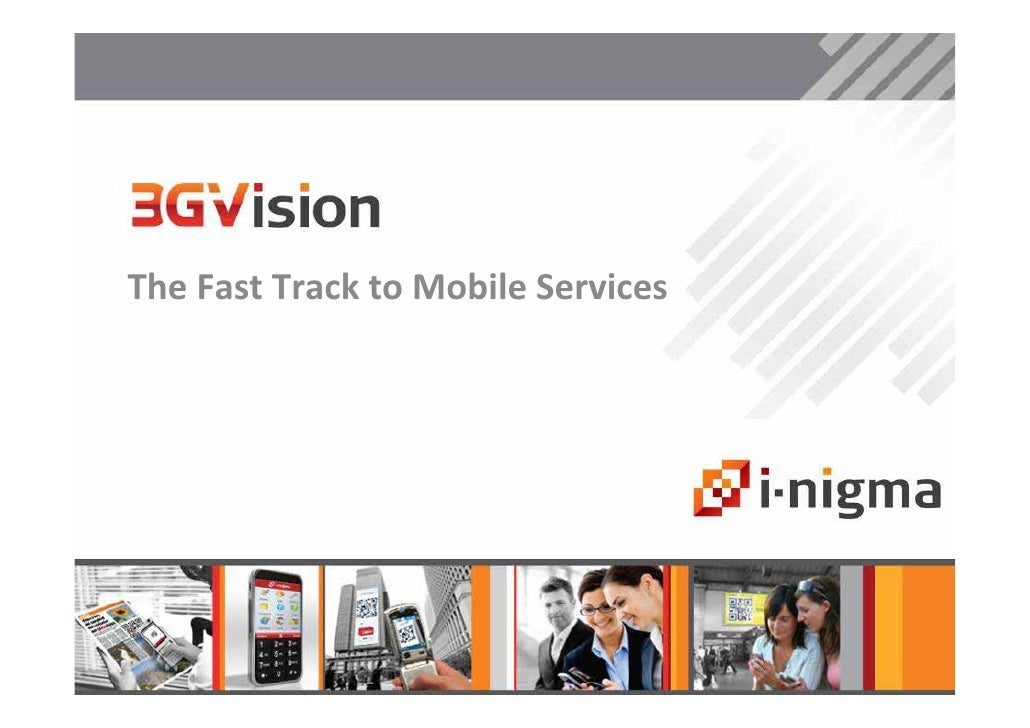 The Fast Track to Mobile Services