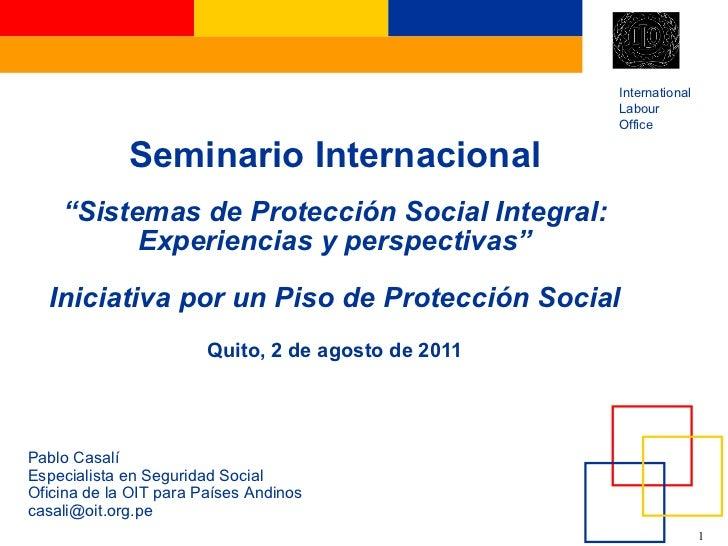 """Seminario Internacional """"Sistemas de Protección Social Integral: Experiencias y perspectivas"""" Iniciativa por un Piso de Pr..."""