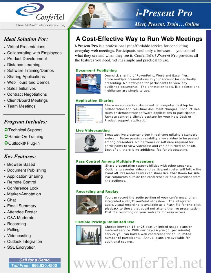 i-Present Pro  Ideal Solution For:                A Cost-Effective Way to Run Web Meetings •   Virtual Presentations      ...