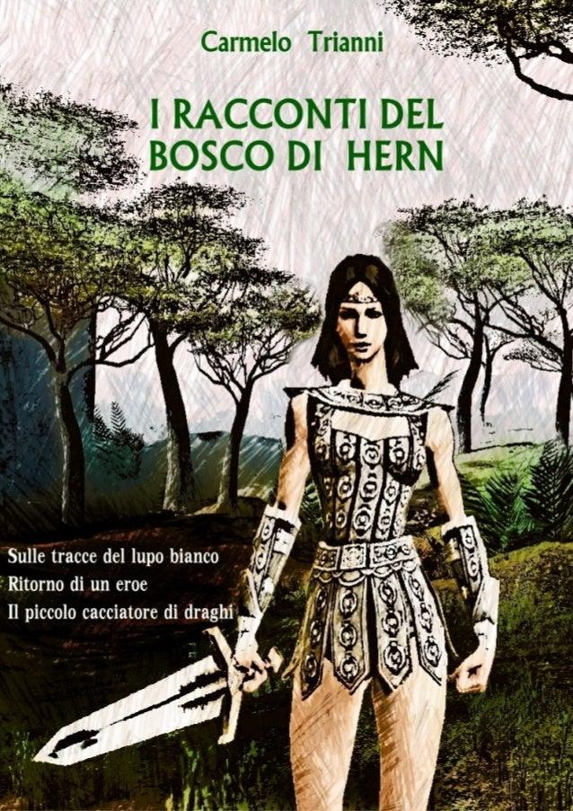 I racconti del bosco di Hern