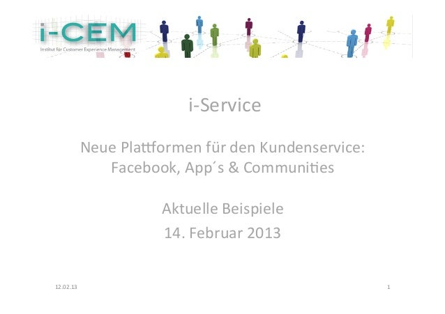 i-‐Service                                                       Neue Pla.ormen für den Kundenservice:    ...