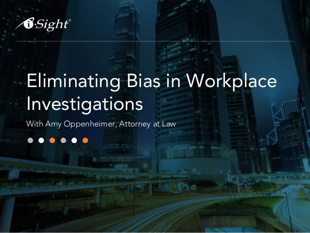 Eliminating Bias in Workplace Investigations With Amy Oppenheimer, Attorney at Law